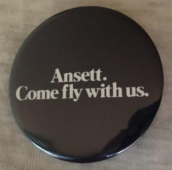 "BUTTON BADGE: ""Ansett. Come fly with us."""